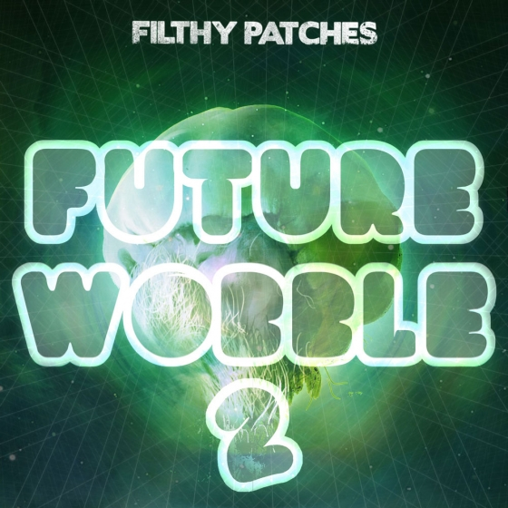 Filthy Patches Future Wobble 2 WAV Ni Massive Presets